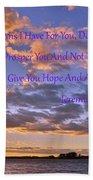 Sunrise Sky Jeremiah 29 11 Bath Towel by Lisa Wooten