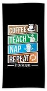 Teacher Teachers Day Coffee Nap Teachers Gift  Bath Towel