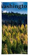 Washington - Gifford Pinchot National Forest Bath Towel
