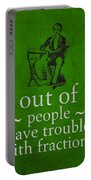 3 Out Of 2 People Have Trouble With Fractions Humor Poster Portable Battery Charger