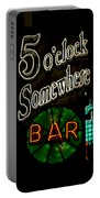 5 O'clock Somewhere Bar Portable Battery Charger