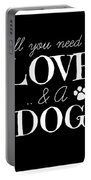 All You Need Is Love And A Dog Portable Battery Charger