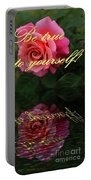 Be True To Yourself Rose Reflection Portable Battery Charger
