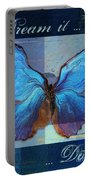 Butterfly Art - Dream It Do It - 99at3a Portable Battery Charger