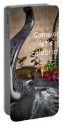 Come On Let's Celebrate Portable Battery Charger by Kathy Clark