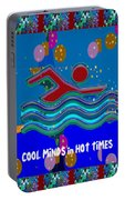 Cool Minds In Hot Times Swim Swimmer Swimming Champion Water Sports Portable Battery Charger