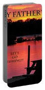Dad Happy Father's Day  Lets Go Fishing  Portable Battery Charger