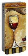 For Wine Lovers Only Original Madart Painting Portable Battery Charger by Megan Duncanson