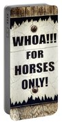 Horses Only Sign Picture Portable Battery Charger