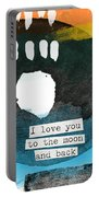 I Love You To The Moon And Back- Abstract Art Portable Battery Charger by Linda Woods