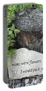 If Moms Were Flowers... Portable Battery Charger