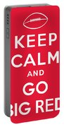 Keep Calm And Go Big Red Portable Battery Charger