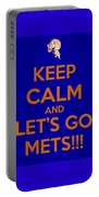 Keep Calm And Lets Go Mets Portable Battery Charger