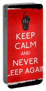 Keep Calm And Never Sleep Again Portable Battery Charger