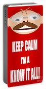 Keep Calm I M A Know It All Portable Battery Charger