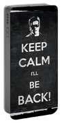 Keep Calm I'll Be Back 14b Portable Battery Charger