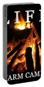 Life Is A Warm Campfire Portable Battery Charger