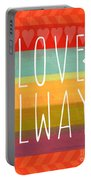 Love Always Portable Battery Charger by Linda Woods