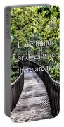 Love Builds Bridges Where There Are None Portable Battery Charger