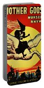 Mother Goose Portable Battery Charger by Bill Cannon