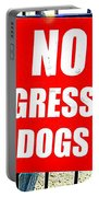 No Aggressive Dogs Portable Battery Charger