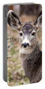 Not Meant To Deer Hunt Portable Battery Charger