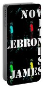 Now Witness Lebron James Portable Battery Charger