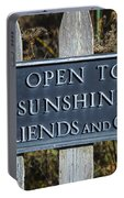 Open To Sunshine Sign Portable Battery Charger