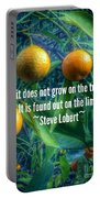 Oranges On A Limb Quote   Portable Battery Charger