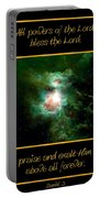Orion Nebula All Powers Of The Lord  Bless The Lord Praise And Exalt Him Above All Forever  Portable Battery Charger