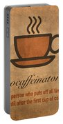 Procaffeinator Caffeine Procrastinator Humor Play On Words Motivational Poster Portable Battery Charger