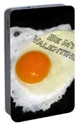 We Are Like Egg And Pepper. Be My Valentine Portable Battery Charger