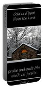 Winter At Chestnut Ridge Park Cold And Heat Bless The Lord Praise And Exalt Him Above All Forever Portable Battery Charger