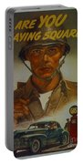 World War II Military Poster Are You Playing Square Portable Battery Charger