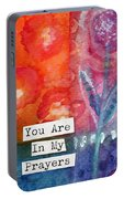 You Are In My Prayers- Watercolor Art Card Portable Battery Charger