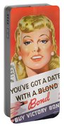 You Ve Got A Date With A Bond Poster Advertising Victory Bonds  Portable Battery Charger