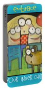 Embrace Your Inner Child Poster Portable Battery Charger