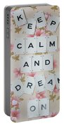 Keep Calm And Dream On Portable Battery Charger