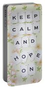 Keep Calm And Hope On Portable Battery Charger