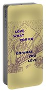 Love What You Do Do What You Love Portable Battery Charger