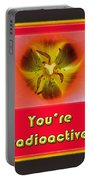 You're Radioactive - Birthday Love Valentine Card Portable Battery Charger