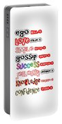 Ego Love Smile Gossip Success Jealousy Knowledge Confidence Wisdom Words Quote Pillows Tshirts Curta Portable Battery Charger