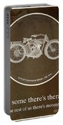 Harley Davidson Model 10b 1914 For Some There's Therapy, For The Rest Of Us There's Motorcycles Portable Battery Charger