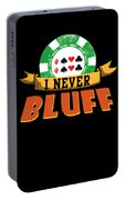 I Never Bluff Poker Player Gambling Gift Portable Battery Charger