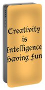 Creativity Is Intelligence Having Fun 5429.02 Portable Battery Charger