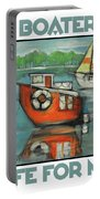 A Boaters Life Poster Portable Battery Charger