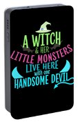 A Witch And Her Little Monsters Live Here With One Handsome Devil Halloween Portable Battery Charger