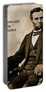 Abraham Lincoln Quote Five Portable Battery Charger