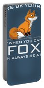Always Be Yourself Fox White Portable Battery Charger