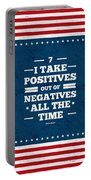 7 Take Positives Out Inspirational Quotes Poster Portable Battery Charger